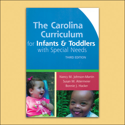 The Carolina Curriculum For Infants And Toddlers With Special Needs Ccitsn Third Edition