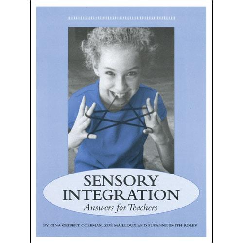 Sensory Integration: Answers for Teachers